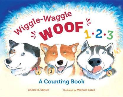 Wiggle-Waggle Woof 1, 2, 3