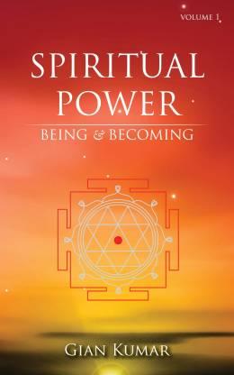 Spiritual Power - Being & Becoming