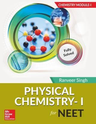Chemistry Module I – Physical Chemistry I for NEET