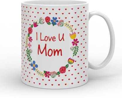 Indigifts Decorative Gift Items I Love You Mom , Mother's Day Special Gift for Mom, Mummy, Mother-in-Law, Grandmom, Best Mother Gift, Mom Birthday, Anniversary Ceramic Coffee Mug