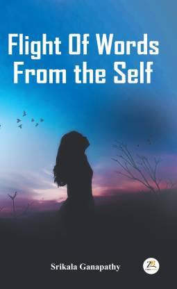 Flight of Words from the Self