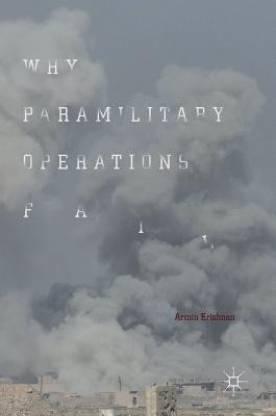 Why Paramilitary Operations Fail