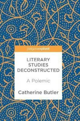 Literary Studies Deconstructed