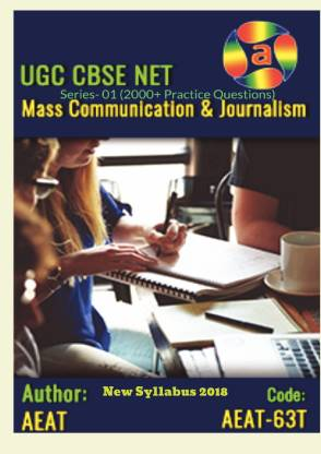 UGC NET Mass Communication and Journalism Model Practice Tests (2000+ Practice Questions) 2018 - Subject Wise Model Practice Tests Series- 01 (2000+ Practice Questions)