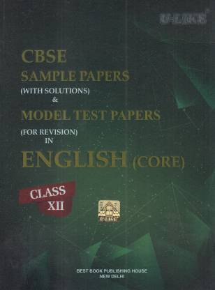 CBSE U-Like English Class 12 Sample Paper (With Solutions) & Model Test Papers for 2019 Examination