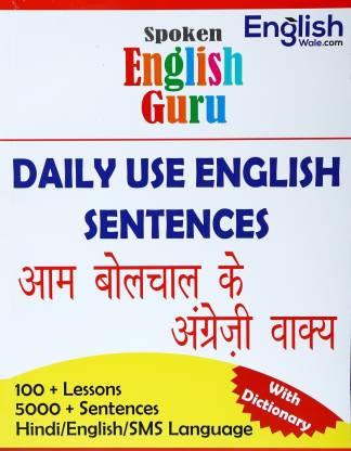 Spoken English Guru Daily Use English Sentence