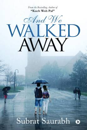 And We Walked Away