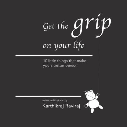 Get the Grip on your life