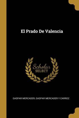 El Prado De Valencia