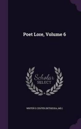 Poet Lore, Volume 6