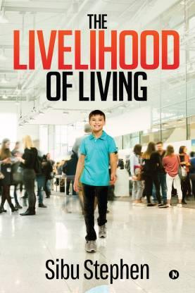 The Livelihood of Living