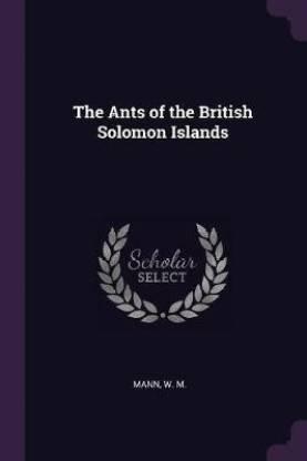 The Ants of the British Solomon Islands