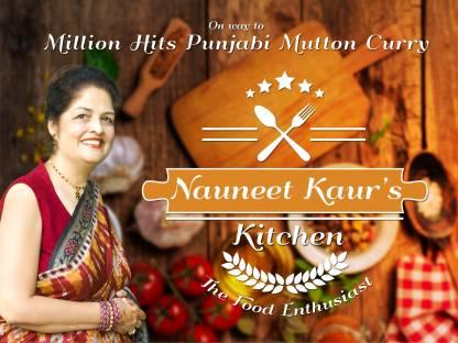 Nauneet Kaur's Kitchen: The Food Enthusiast
