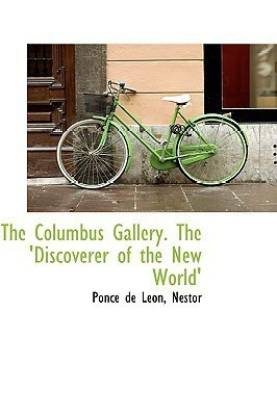 The Columbus Gallery. the 'Discoverer of the New World'