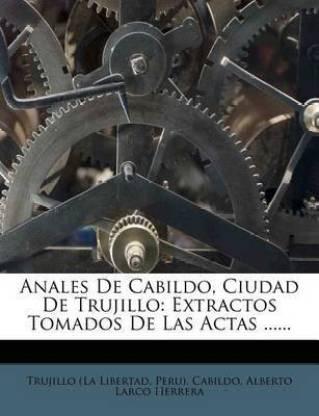 Anales De Cabildo, Ciudad De Trujillo