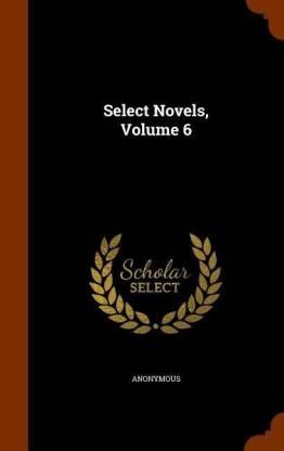 Select Novels, Volume 6