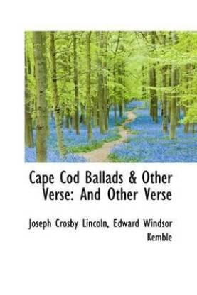 Cape Cod Ballads & Other Verse