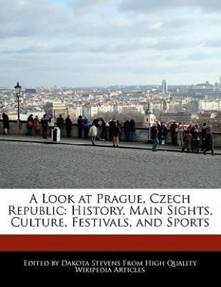 A Look at Prague, Czech Republic