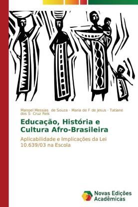 Educacao, Historia E Cultura Afro-Brasileira