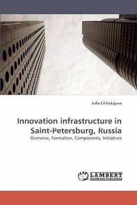 Innovation Infrastructure in Saint-Petersburg, Russia