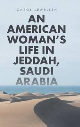 An American Woman's Life in Jeddah, Saudi Arabia