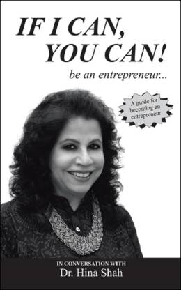 If I Can, You Can! Be an Entrepreneur...