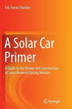 A Solar Car Primer(English, Paperback, Thacher Eric Forsta)