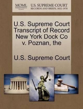 The U.S. Supreme Court Transcript of Record New York Dock Co V. Poznan
