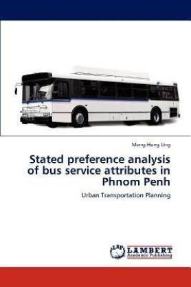 Stated Preference Analysis of Bus Service Attributes in Phnom Penh