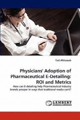 Physicians' Adoption of Pharmaceutical E-Detailing