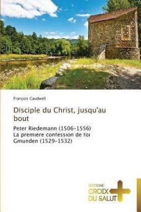 Disciple du christ, jusqu'au bout