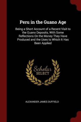 Peru in the Guano Age