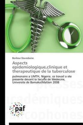 Aspects pid miologique, Clinique Et Th rapeutique de la Tuberculose Pulmonaire Umth, Nigeria