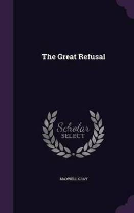 The Great Refusal