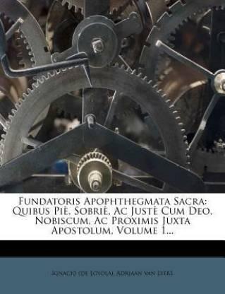 Fundatoris Apophthegmata Sacra