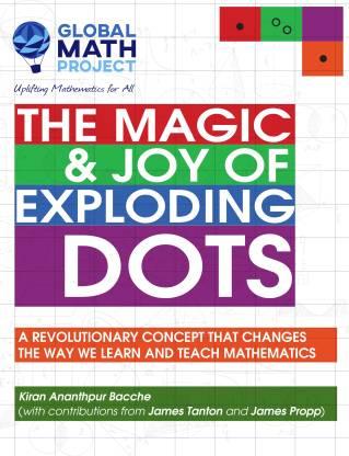 The Magic & Joy of Exploding Dots