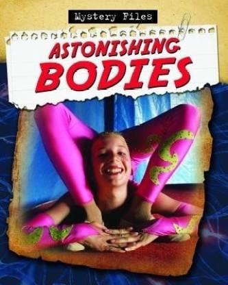 Astonishing Bodies