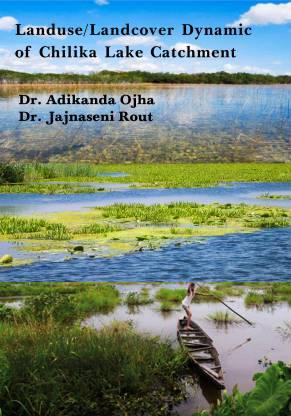 Landuse/Landcover Dynamic of Chilika Lake Catchment