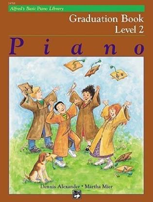 Alfred'S Basic Piano Library Graduation Book 2