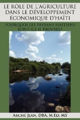 LE Role De L'Agriculture Dans Le Developpement Economique D'Haiti