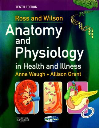 Ross & Wilson Anatomy & Physiology in Health and Illness, International Edition