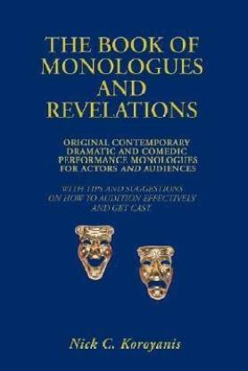 The Book of Monologues and Revelations  (English, Paperback, Koroyanis Nick C)