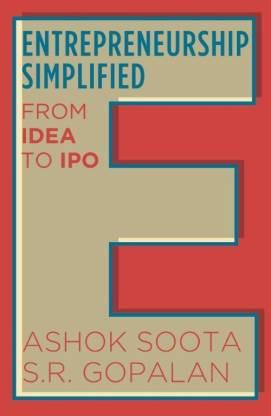 Entrepreneurship Simplified - From Idea to IPO