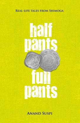 Half Pants, Full Pants