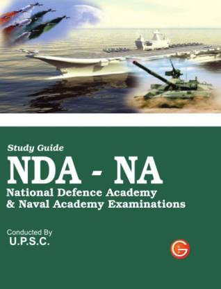 Nda-Na National Defence Academy & Naval Academy Examinations Guide