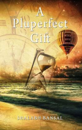 A Pluperfect Gift