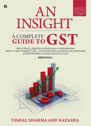 An Insight - A complete guide to GST