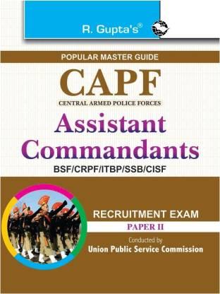 CAPF Assistant Commandants Recruitment Exam - (Paper-II) 2021 Edition