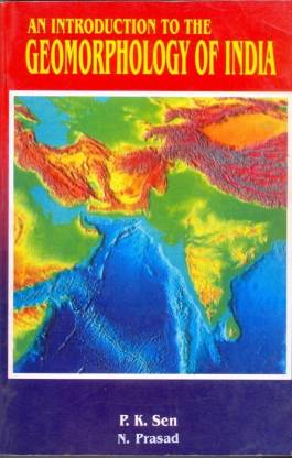 An Introduction to the Geomorphology of India