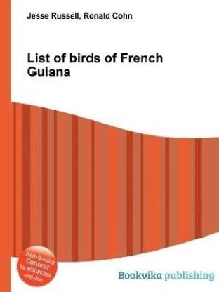 List of Birds of French Guiana